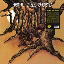 HOWL THE GOOD : LP Howl The Good