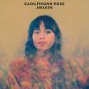 ROSE Caoilfhionn : LP Awaken