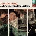DONELLY Tanya AND THE PARKINGTON SISTERS : LP Tanya Donelly And The Parkington Sisters