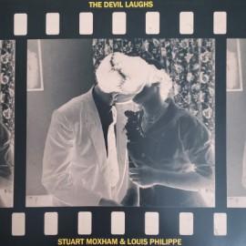 MOXHAM Stuart / LOUIS PHILIPPE : LP The Devil Laughs