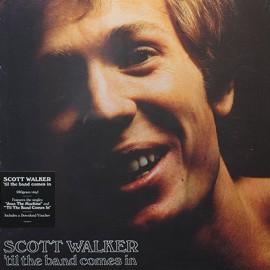 WALKER Scott : LP 'Til The Band Comes In