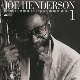 HENDERSON Joe : LP The State Of The Tenor : Live At The Village Vanguard Volume 1 (Tone Poet)
