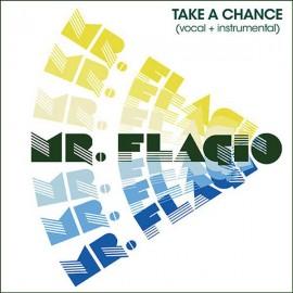 MR FAGLIO : Take A Chance