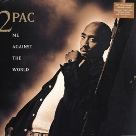 2 PAC : LPx2 Me Against The World