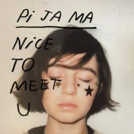PI JA MA : CD Nice To Meet U