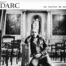 DARC Daniel : LP La Taille De Mon Ame