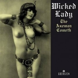 WICKED LADY : LPx2 The Axeman Cometh
