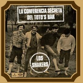 LOS SHAKERS : LP La Conferencia Secreta Del Toto's Bar