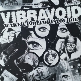 VIBRAVOID : LP Wake Up Before You Die - The Black Edition