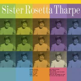 SISTER ROSETTA THARPE : LP With The Tabernacle Choir
