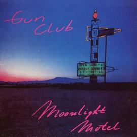 GUN CLUB (the) : LP Moonlight Motel