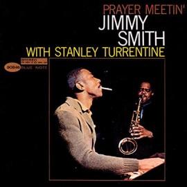 SMITH Jimmy / TURRENTINE Stanley : LP Prayer Meetin'