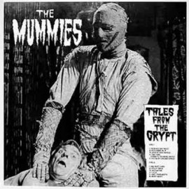 MUMMIES (the) : LP Tales From The Crypt