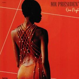 MR PRESIDENT : LP One Night
