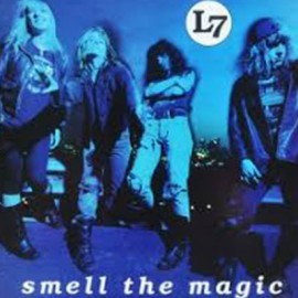 L7 : LP Smell The Magic