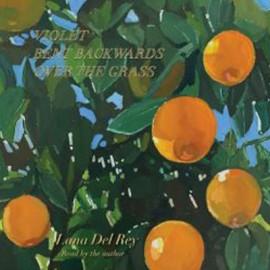 LANA DEL REY : LP Violet Bent Backwards Over The Grass