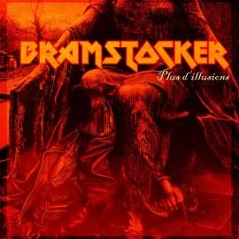 BRAMSTOCKER : LP Plus D'Illusions