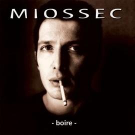 MIOSSEC : LP Boire