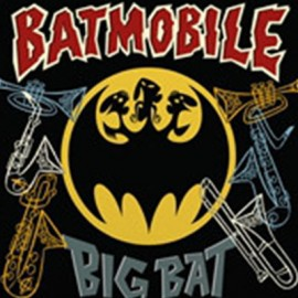 "BATMOBILE : 10""EP Big Bat"