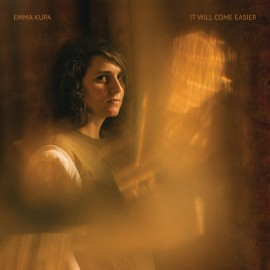 EMMA KUPA : LP It Will Come Easier