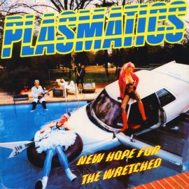 PLASMATICS : LP New Hope For The Wretched