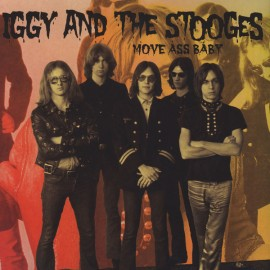 IGGY AND THE STOOGES : LPx2 Move Ass Baby