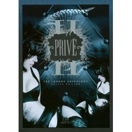VARIOUS : CDx6 Privé II : The Lounge Anthology - Deluxe Edition