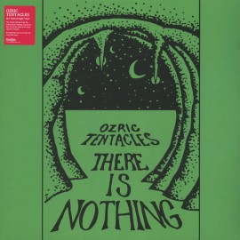 OZRIC TENTACLES : LPx2 There Is Nothing