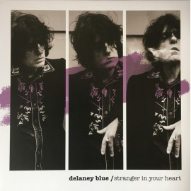 DELANEY BLUE : LP Stranger In Your Heart