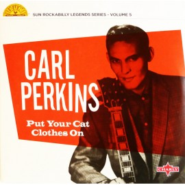 "PERKINS Carl : 10""LP Put Your Cat Clothes On"