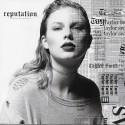 SWIFT Taylor : CD Reputation