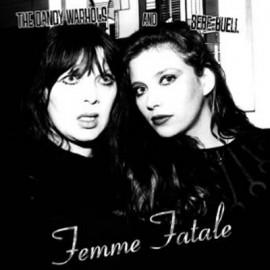DANDY WARHOLS (the) : Femme Fatale