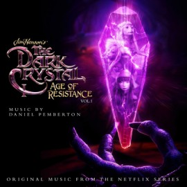 PEMBERTON Daniel : LP Picture The Dark Crystal - Age of Resistance Vol 1