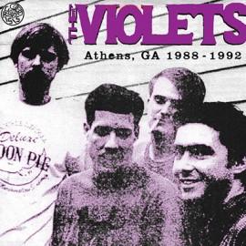 VIOLETS (the) : LP Athens Georgia: 1988-1992