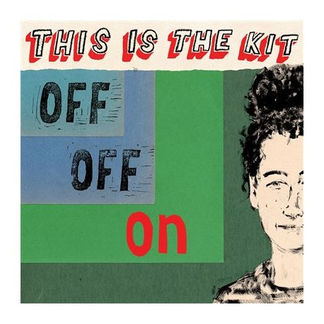 THIS IS THE KIT : LP Off Off On