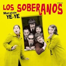 LOS SOBERANOS : Maraton Ye-Ye