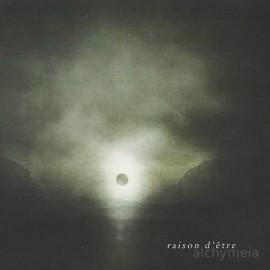 RAISON D'ETRE : CD Alchymeia