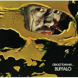 BUFFALO : LP Dead Forever...
