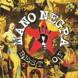 MANO NEGRA : LPx2 Best Of