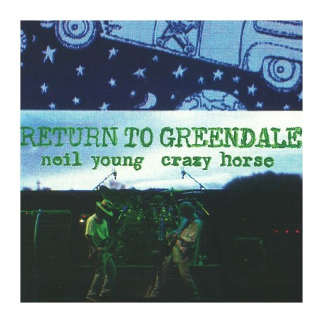 NEIL YOUNG : LPx2 Return To Greendale