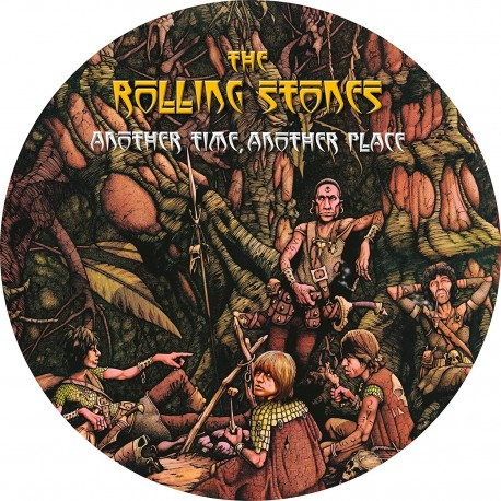 ROLLING STONES (the) : LP Picture Another Time, Another Place