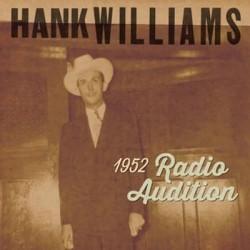 WILLIAMS Hank : 1952 Radio Show Auditions