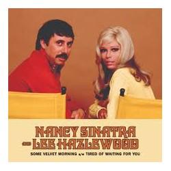 SINATRA Nancy / LEE HAZLEWOOD : Some Velvet Morning