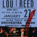 LOU REED : LPx2 Lou Reed Live at Alice Tully Hall January 27, 1973 - 2nd Show