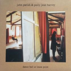 PJ HARVEY / PARISH John : LP Dance Hall At Louse Point