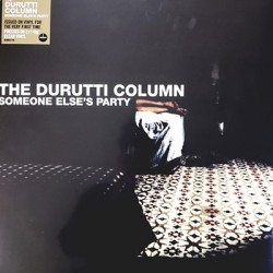 DURUTTI COLUMN (the) : LPx2 Someone Else's Party