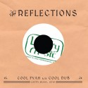 REFLECTIONS (the) : Cool Fya