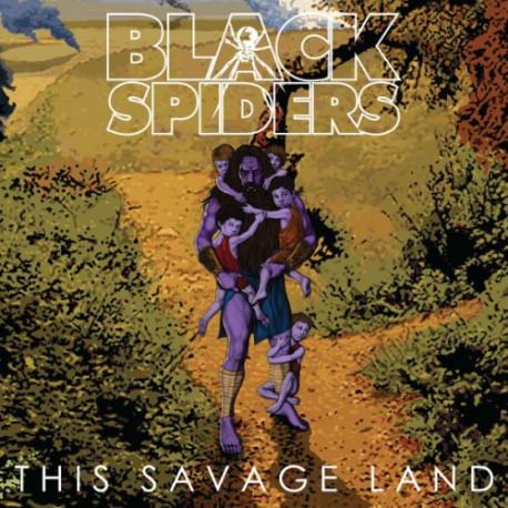 BLACK SPIDERS : LP This Savage Land