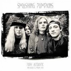 SMASHING PUMPKINS : LPx2 Pure Acoustic Unplugged & More 1993