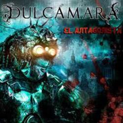 DULCAMARA : CD El Antagonista